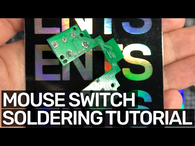 Mouse Switch Soldering Tutorial