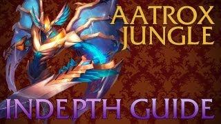Aatrox In-depth Jungle Guide — Guides/Tutorials — League of Legends