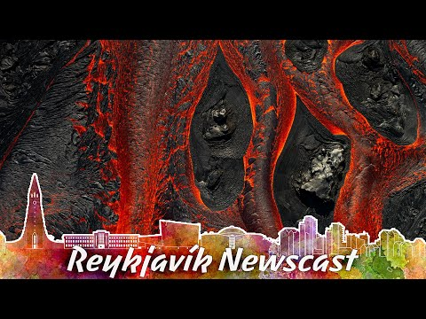 RVK Newscast #131: Action at the Volcano – Unexpected Lava Flow
