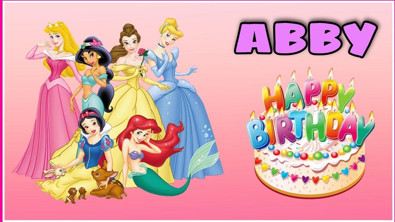 Canción feliz cumpleaños ABBY con las  Rapunzel, Sirenita Ariel, Bella y Cenicienta