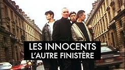 Les Innocents - L'autre Finistère (Clip officiel)