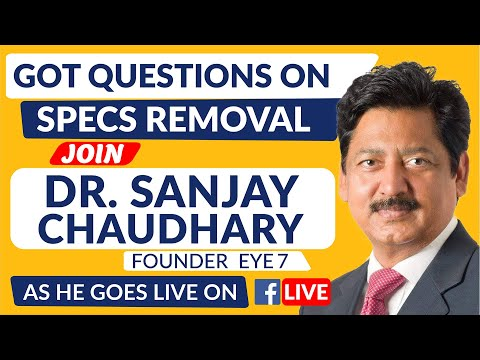 Contoura Vision Lasik Eye Surgery for specs removal. Dr Chaudhary goes live on Facebook