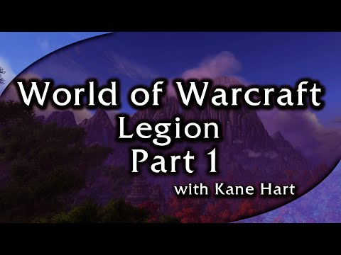 WoW Legion - Part 1 - Dalaran & The Broken Isles!