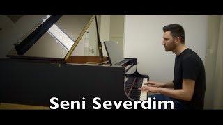 Seni Severdim Piano Youtube