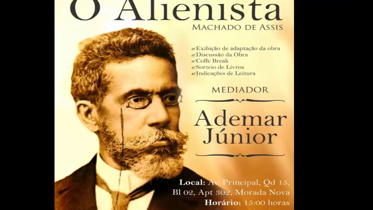 O Alienista, de Machado de Assis|AudioBook| COMPLETO - YouTube