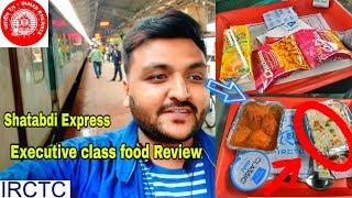 Shatabdi Express Executive Class Food Review    IRCTC Food    Indian Railways