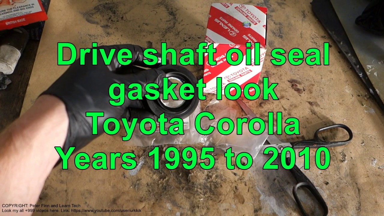 Drive Shaft Oil Seal Gasket Info Toyota Corolla Years 1995