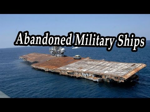 Creepy Abandoned Military Ships. Ghost Haunted Navy Ships Fo