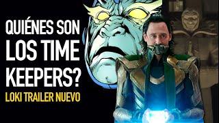 ¿Quiénes son los Time Keepers?  I Nuevo trailer de Loki