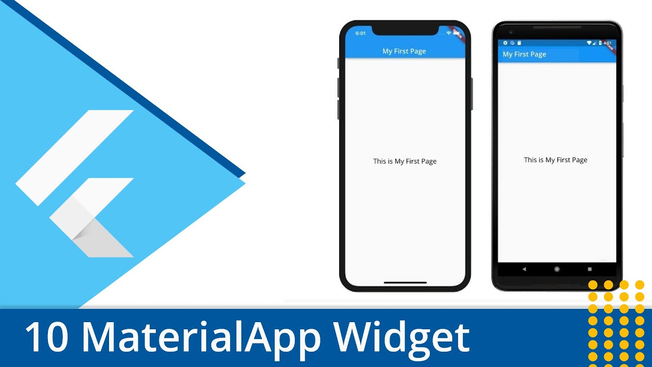 Flutter Tutorial - 10 Understanding The MaterialApp Widget - Abdul