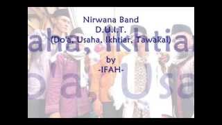 Nirwana Band - DUIT (Do'a, Usaha, Ikhtiar, Tawakal) - 2013