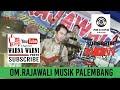 OM.Rajawali Palembang_New Series_2_Video_Mp3_track WARNAWARNIPHOTO