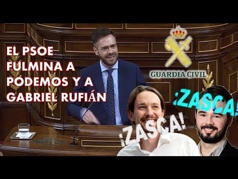 Un diputado del PSOE ANIQUILA  a PODEMOS y a GABRIEL RUFIÁN con su APOYO a la GUARDIA CIVIL