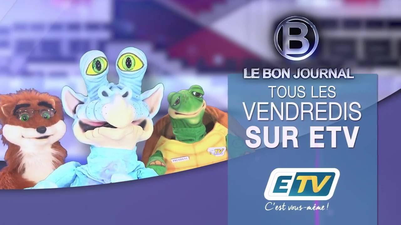 Le Bon Journal c'est sur ETV !