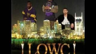 LOWC - Layin' In Tha Cut
