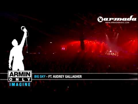 John O'Callaghan feat. Audrey Gallagher - Big Sky (Agnelli & Nelson Remix) (Armin Only 2008)