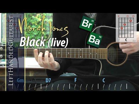 Norah Jones - Black (live) guitar lesson - YouTube