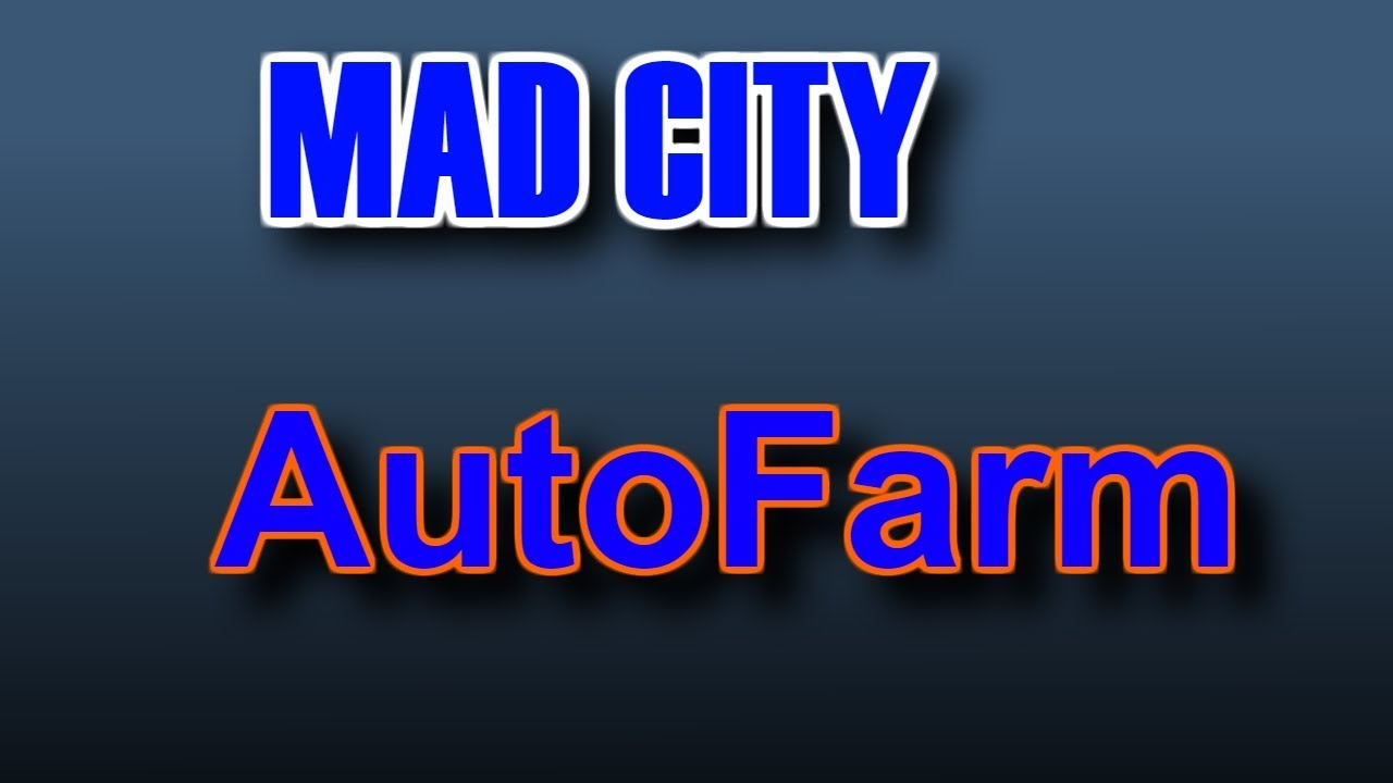 ✔[Free] MADCITY AUTO FARM HACK [FREE XP🤞] [PATCHED]✔