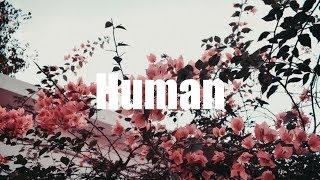Harris J - Human | Lirik dan Terjemahan | Lyrics Video