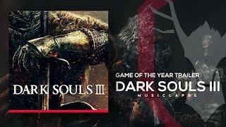Dark Souls 3 - Kingdom Fall Trailer SONG