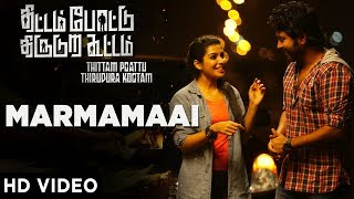 Marmamaai Full Song | Thittam Poattu Thirudura Kootam | Kayal Chandran,Radhakrishnan Parthiban