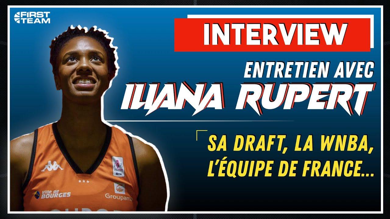 [Entretien] Iliana Rupert : Sa draft, la WNBA & et l'Euro avec l'Équipe de France
