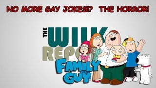 Family Guy Phasing Out Gay Jokes!?  THE HORROR!