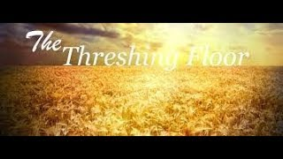 Threshing Floor: Being Ordained part 3: (5/16/147)
