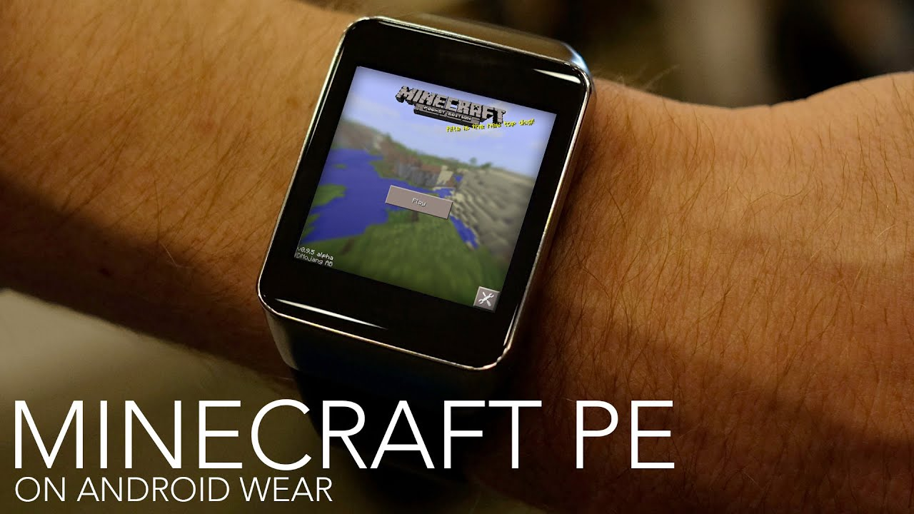 Minecraft Pe On Android Wear Youtube