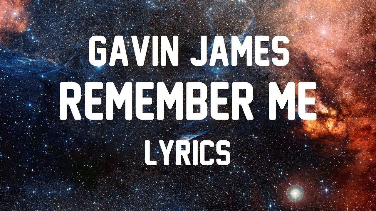 gavin-james-remember-me-jbx-lyrics-jbx-lyrics
