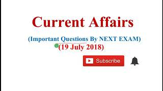 19 July 2018 current affairs quiz