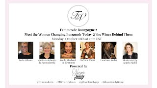 Femmes du Vin Harvest Seminar | Femmes du Bourgogne 2, Meet the Women Changing Burgundy Today