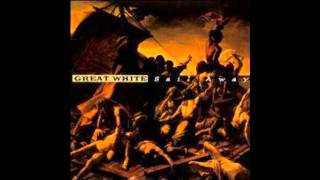 Great White - If I Ever Saw A Good Thing
