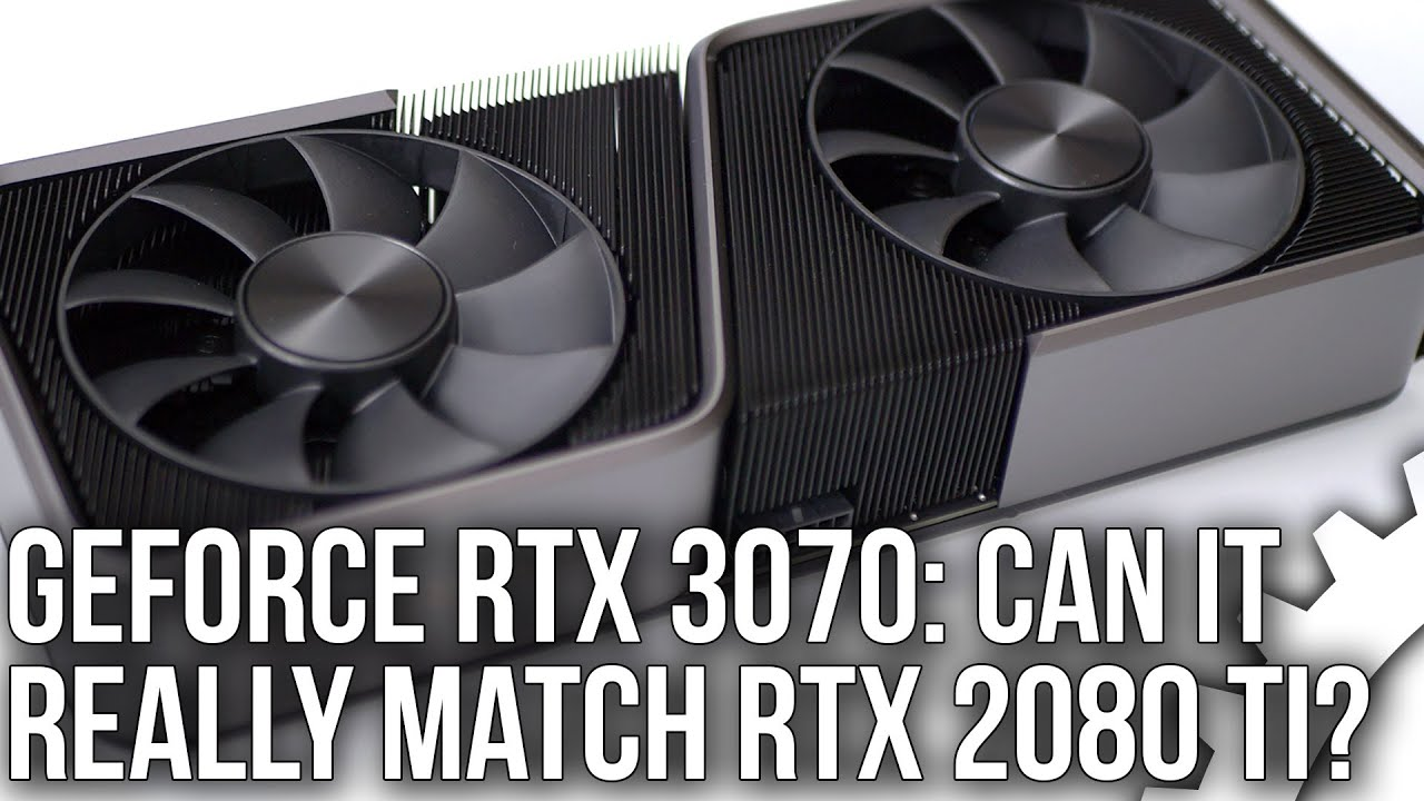 Nvidia GeForce RTX 3070 Review: Is It Really As Fast As 2080 Ti?