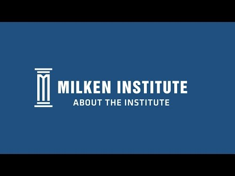 About | Milken Institute