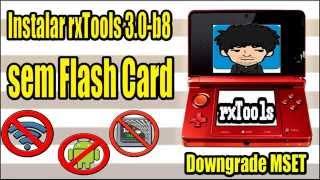 [3DS] Como instalar a rxTools 3.0 b8 SEM flashcard - Desbloqueio 3DS (4.1-9.2)