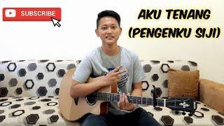Aku Tenang (Pengenku Siji) - Happy Asmara (Cover by Afif)