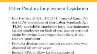 Employment Law: 2009, 2010 and Beyond! (Part 5: Pending Legislation)