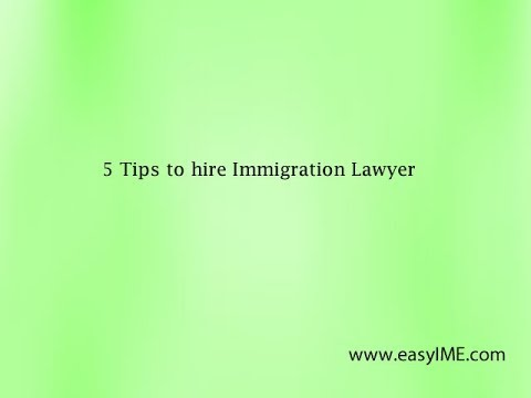 5 Tips to hire Immigration Lawyer