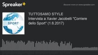 Intervista a Xavier Jacobelli