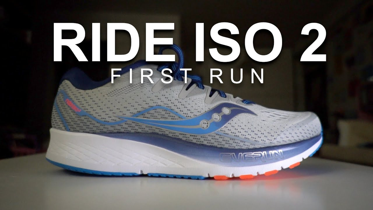 9d94f00782 Saucony Ride Iso 2 - First Run