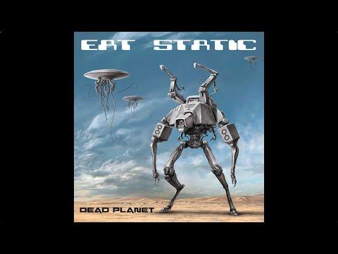 Eat Static - Dead Planet / Disc 2 - Human Upgrade (Full Album / Álbum Completo)