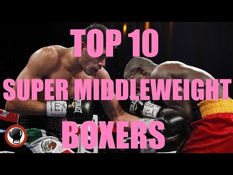 Top 10 ► Super Middleweight Boxers ► 22.05.16