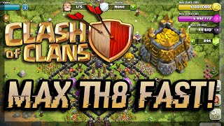 Clash of Clans - HOW TO MAX TH8 FAST !! (TOWN HALL 8 FAST UPGRADING WALKTHRU)
