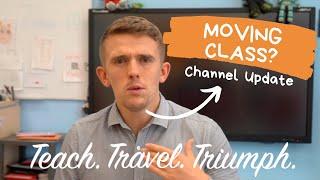 Teacher Channel Update:  Moving Classrooms?