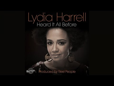Lydia Harrell - Heard It All Before (Reel People Reprise)