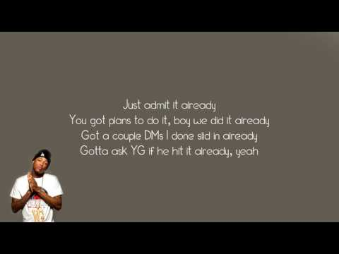 YG - Why you always hatin? Ft. Drake, Kamaiyah (Lyrics)