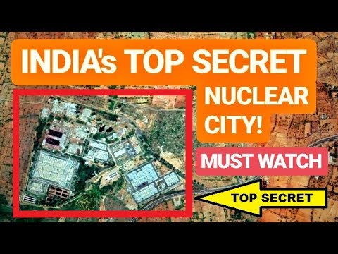 "🔴  INDIA's TOP SECRET ""NUCLEAR CITY"" 