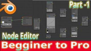 Blender tutorial  node editor tutorial beginner to pro part -1