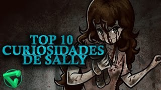 "TOP 10 CURIOSIDADES DE SALLY | ""Mundo Creepypasta"""